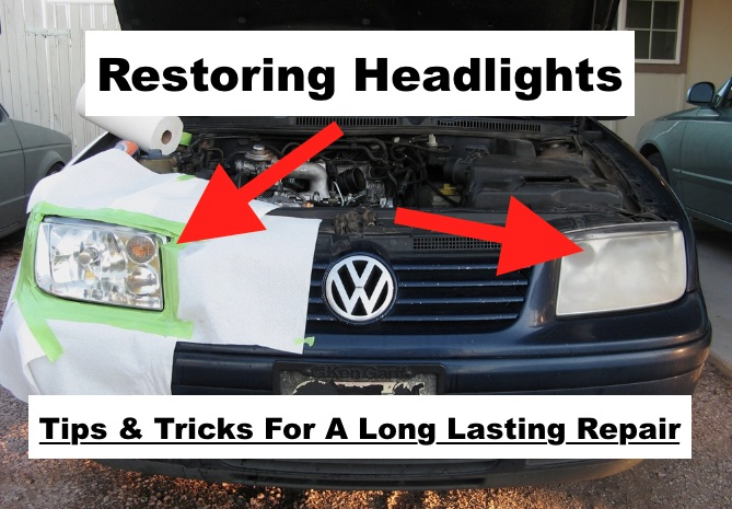 The Real Way To Restore Headlights (Not A Marketing Gimmick)