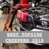 Best Topside Creepers With Reviews And Photos